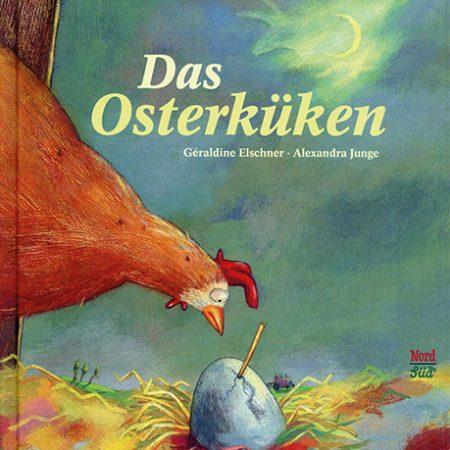 das Osterküken Cover Bilderbuch Nordsüd-Verlag Zürich